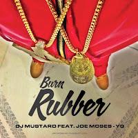 DJ Mustard. Burn Rubber
