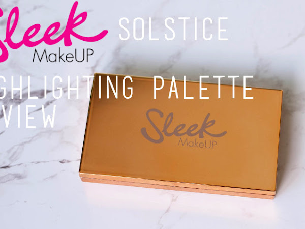 Beauty: Sleek Solstice highlighting palette and strobing tutorial