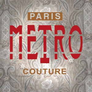 Paris Metro Couture You Are Beautiful