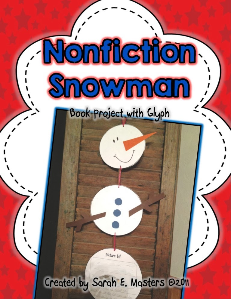 http://www.teacherspayteachers.com/Product/Snowman-Non-fiction-Book-Project-Writing-Glyph-with-Rubric-179355