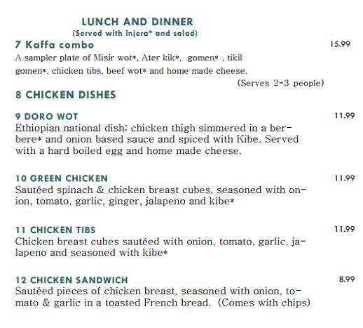 Kaffa Combo 15.99, Doro Wot 11.99, Green Chicken 11.99, Chicken Tibs 11.99, Chicken Sandwich 8.99