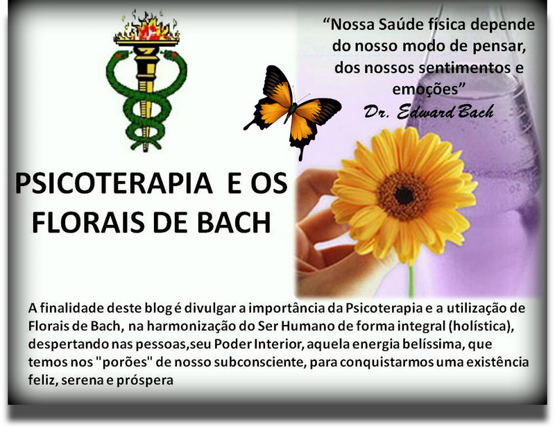 PSICOTERAPIA E OS FLORAIS DE BACH