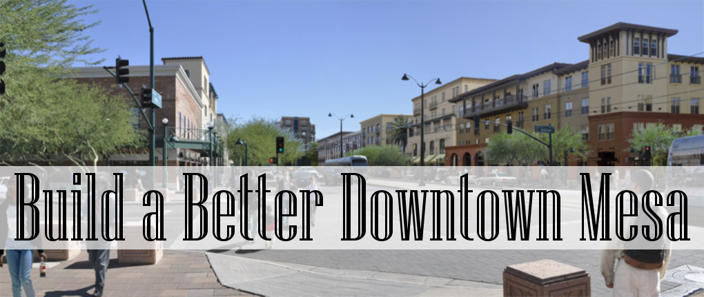 Build a Better Downtown Mesa