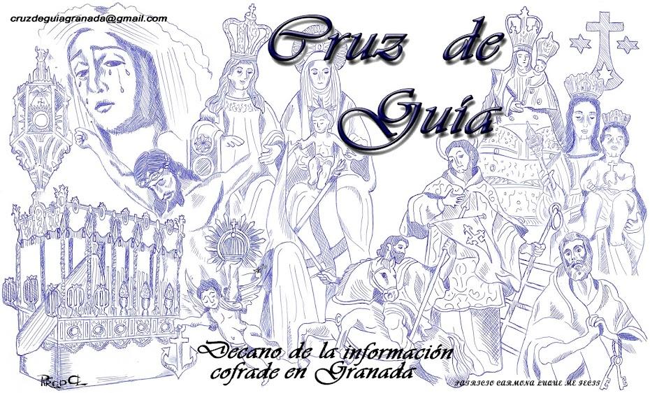 Cruz de Guía - Decano de la información cofrade en Granada.