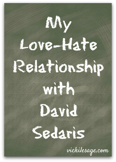 My Love-Hate Relationship with David Sedaris