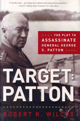 Plot to assassinate Patton Wilcox book