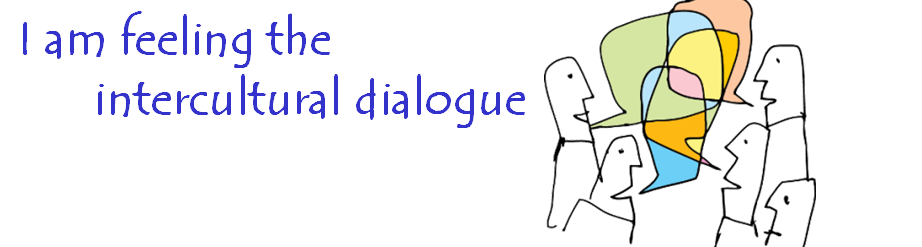 I am feeling the intercultural dialogue