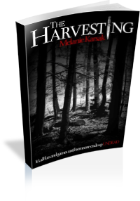 Book Cover: The Harvesting by Melanie Karsak