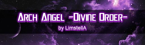 Arch Angel -Divine Order-