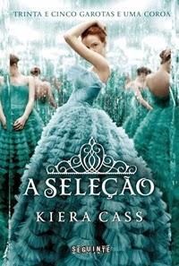 A Seleção * Kiera Cass