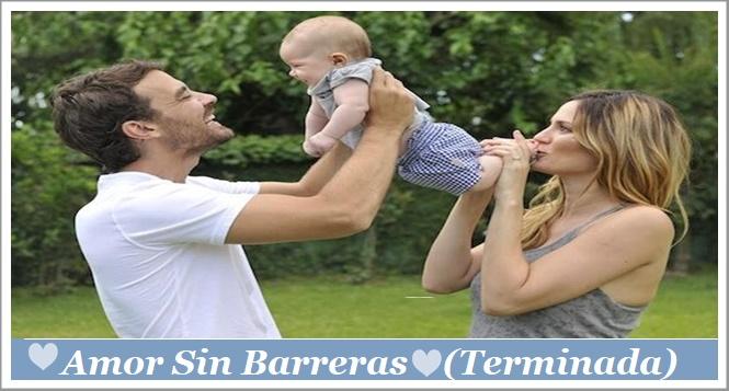 ♥ Amor Sin Barreras ♥  (Terminada)