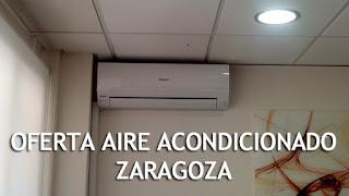 OFERTA AIRE ACONDICIONADO ZARAGOZA