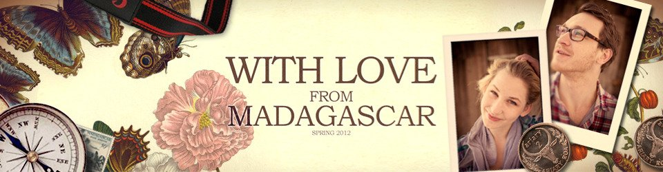 WITH LOVE FROM MADAGASCAR