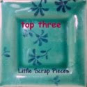 Little Scrap Pieces Top 3