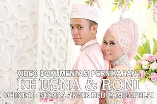 http://www.klikmg.web.id/2015/09/video-wedding-khusna-roni-scene-11.html