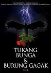 TUKANG BUNGA & BURUNG GAGAK (2009)