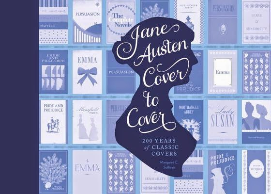 Jane Austen Cover to Cover by Margaret Sullivan