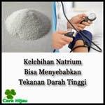 Kelebihan Natrium Bisa Menyebabkan Tekanan Darah Tinggi