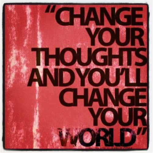 image: change your thoughts, change your world
