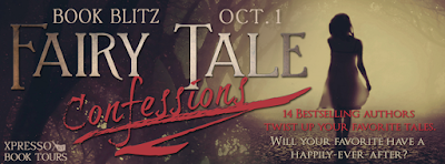 Book Blitz: Fairy Tale Confessions Collection + Giveaway (INT)