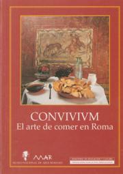 CONVIVIUM. El arte de comer en Roma