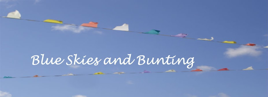 Blue Skies and Bunting