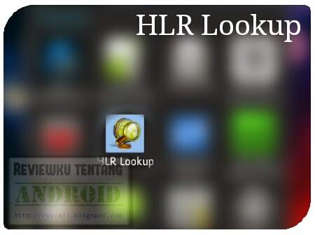 Ikon aplikasi HLR lookup - untuk mengetahui daerah asal kartu (rev-all.blogspot.com)
