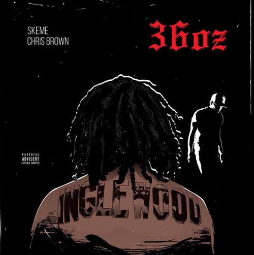 "Skeme - ""36 Oz (Remix)"" f. Chris Brown"