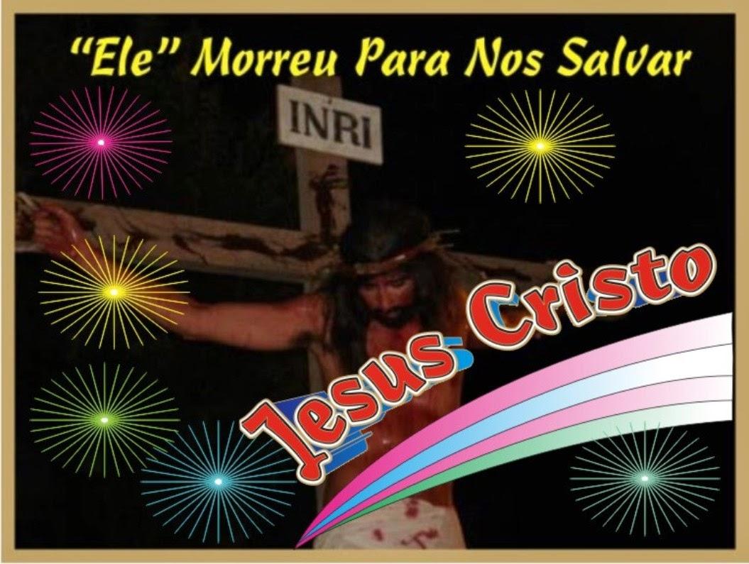 """Ele Morreu Para Nos Salvar """"Jesus Cristo """""""