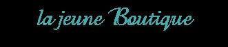 la jeune Boutique Blog