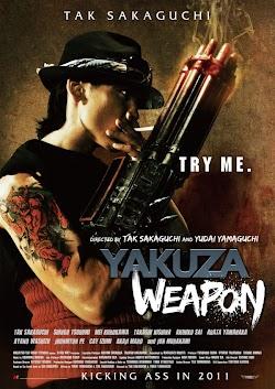 Vũ Khí Tối Thượng 2011 - Yakuza Weapon (2011) Poster