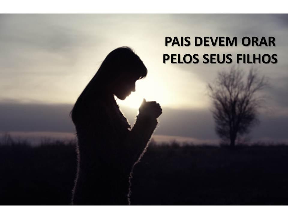 Resultado de imagem para A importância de orar pelos filhos