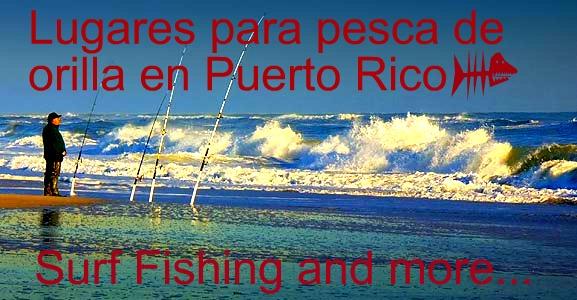 Lugares para pesca de orilla en Puerto Rico