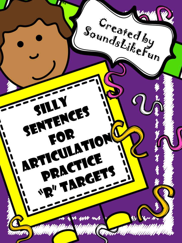 https://www.teacherspayteachers.com/Product/Silly-Sentences-for-Articulation-Practice-R-Targets-1549188