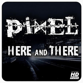 Pixel - Here and There EP - 2012
