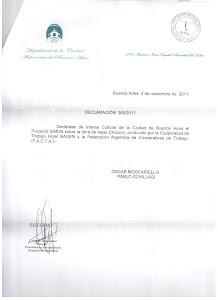 DECLARADA DE INTERES CULTURAL POR LA LEGISLATURA DE LA CIUDAD AUTONOMA DE BUENOS AIRES