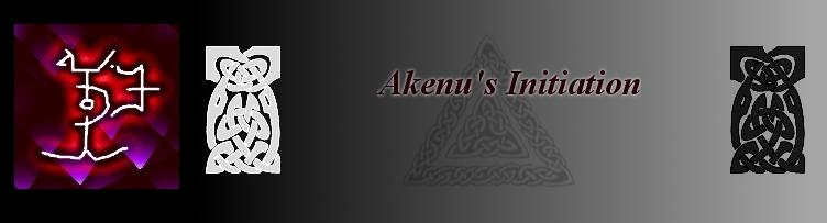 Akenu's Initiation