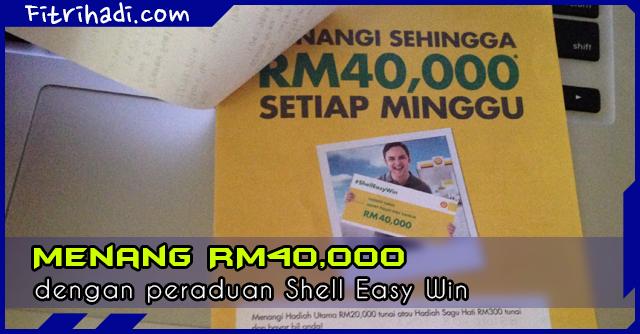 (Peraduan) Menang Hingga RM40,000 dengan Shell #ShellEasyWin