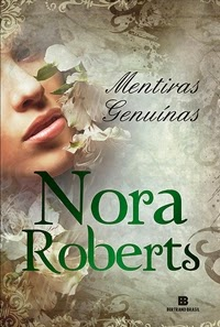 Mentiras Genuínas * Nora Roberts