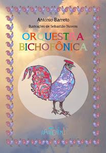 Orquestra Bichofônica, de Antonio Barreto - R$ 30,00