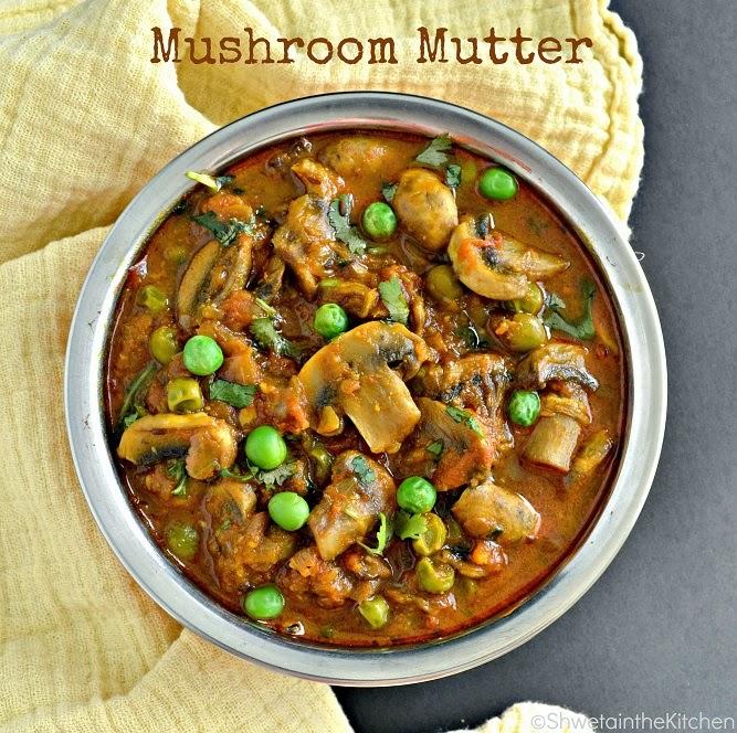 Shweta in the KitchenMushroom MutterMatar Mushroom Masala