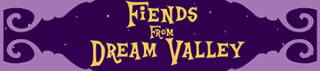 The Fiends from Dream Valley