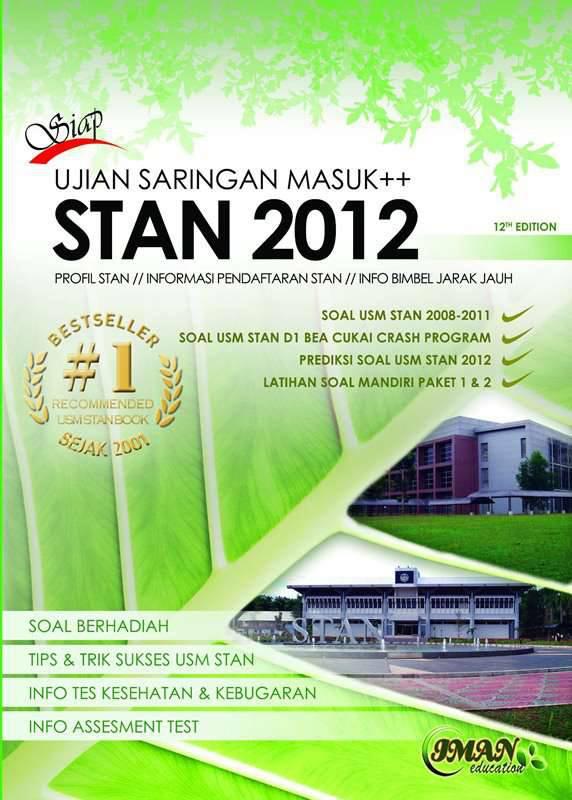 Buku Panduan dan Latihan Soal Persiapan Menghadapi Ujian Saringan Masuk STAN (USM STAN) 2013