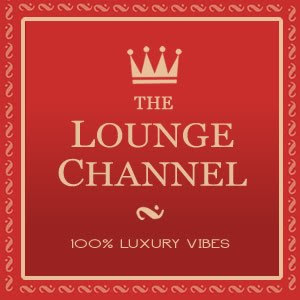 THE LOUNGE CHANNEL – MONTE CARLO/ MONACO
