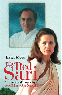 The Red Sari : A Dramatized Biography of Sonia Gandhi for Rs 257