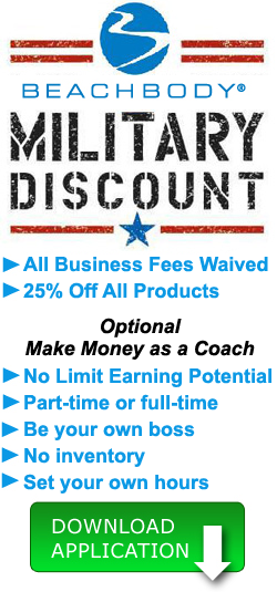 Military discount beachbody coach, challenge pack, SAHM, military moms