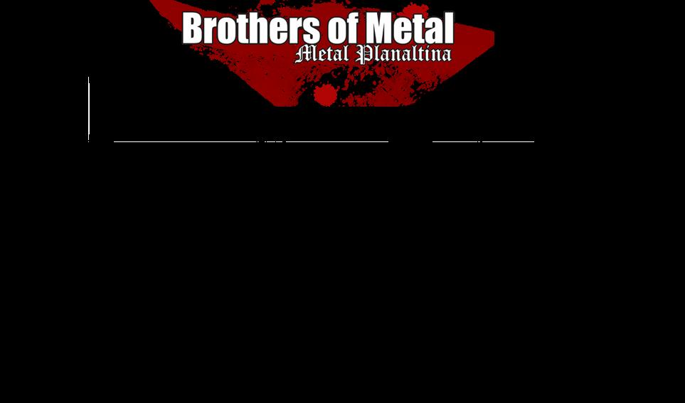Brothers of Metal - Metal Planaltina