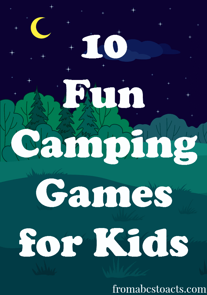 http://fromabcstoacts.com/camping-games-for-kids