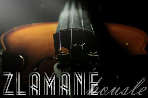 Zlámané housle