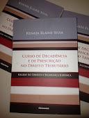 1ª ed. Curso de Decadência e de Prescrição no Direito Tributário